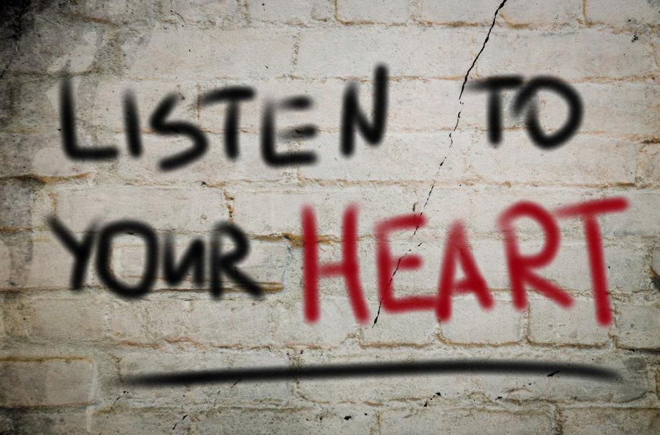 Klausyk savo širdies.