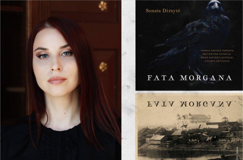 "Sonata Dirsytė ir jos knyga ""Fata morgana"""