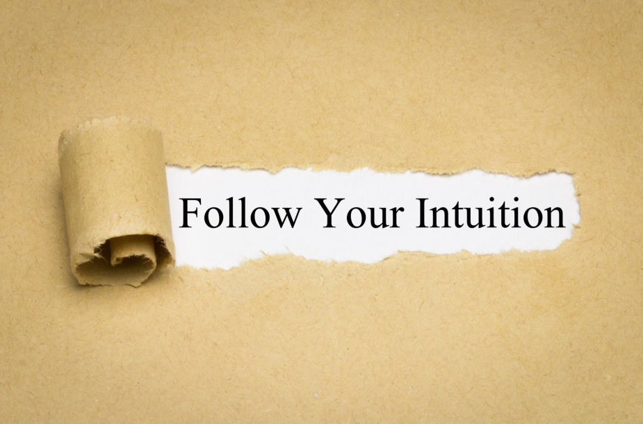 Pasitikėkite savo intuicija