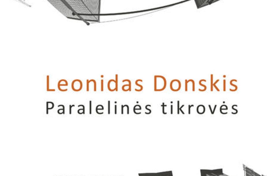 """Leonido Donskio knyga """"Paralelinės tikrovės""""."""
