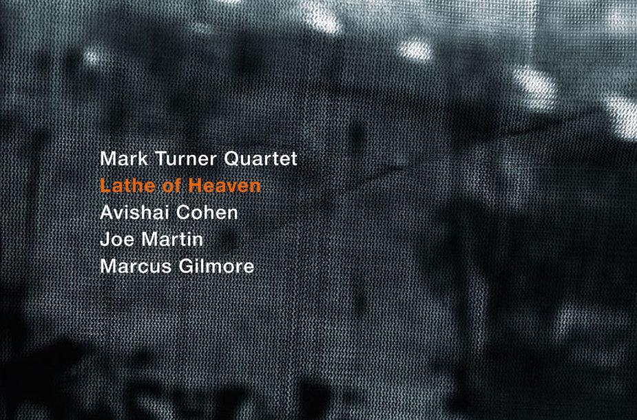"""Mark Turner Quartet""  - ""Lathe Of Heaven"""