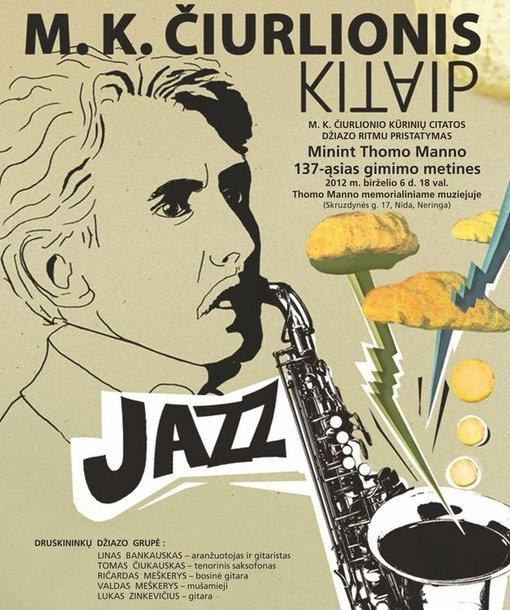 """Programą """"Čiurlionis kitaiP"""" pristatys Druskininkų džiazo kolektyvas."""