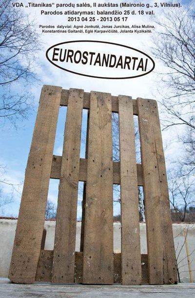 "Paroda ""Eurostandartai"""