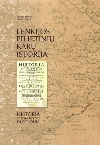 """Neseniai pasirodė naujas leidinys – """"Lenkijos pilietinių karų istorija""""."""