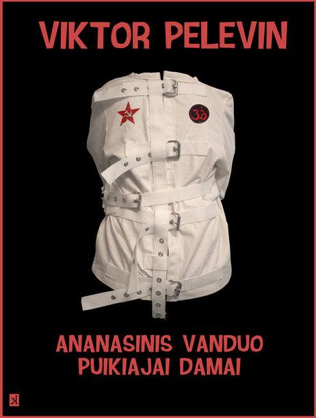 """Viktoro Pelevino knyga """"Ananasinis vanduo puikiajai damai"""""""