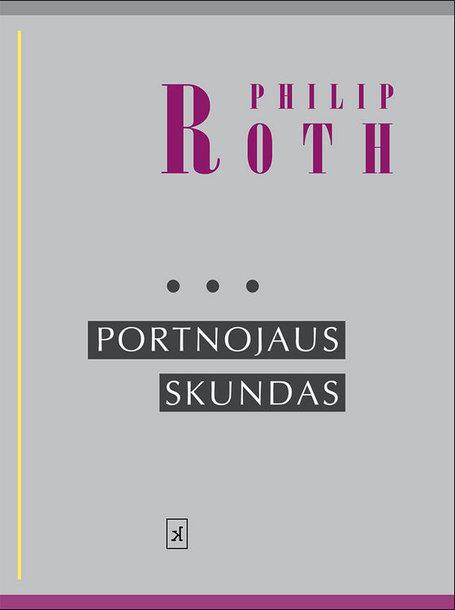 """Philipo Rotho romanas """"Portnojaus skundas"""""""