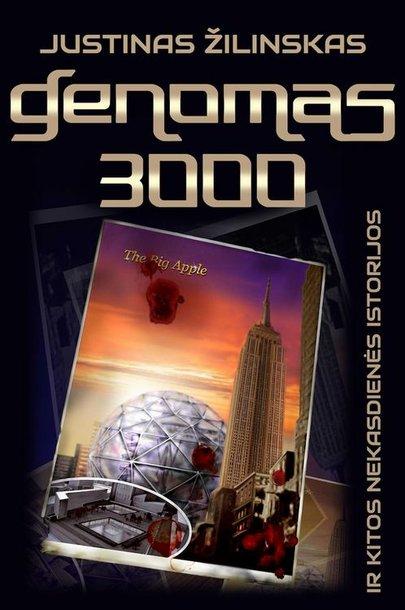 """Knygos """"Genomas 3000 ir kitos nekasdienės istorijos"""" viršelis"""