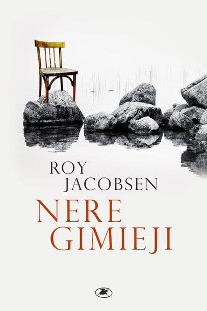 """Roy Jacobsen """"Neregimieji"""""""
