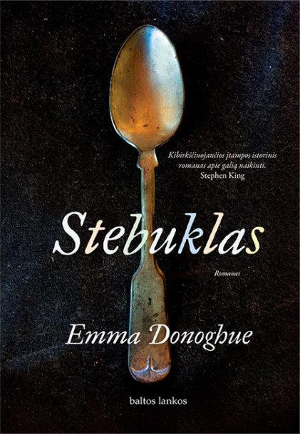 "Emma Donoghue ""Stebuklas"""