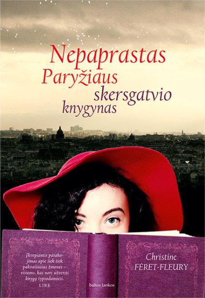 """Knyga """"Nepaprastas Paryžiaus skersgatvio knygynas"""""""