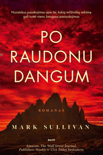 """Markas Sullivanas  """"Po raudonu dangum"""""""
