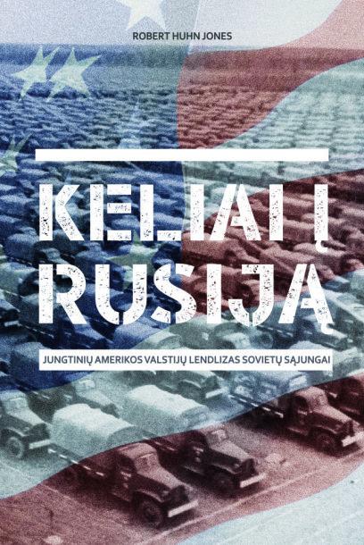 """Knyga """"Keliai į Rusiją"""""""