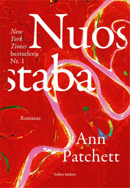 """A.Patchett romanas """"Nuostaba"""""""