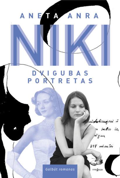 """Aneta Anra """"Niki: dvigubas portretas"""""""